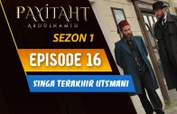 Payitaht Abdülhamid Season 1 Episode 15