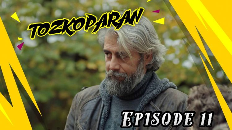 Tozkoparan Episode 11