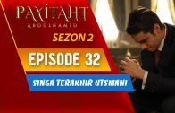 Payitaht Abdülhamid Season 2 Episode 32