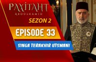 Payitaht Abdülhamid Season 2 Episode 33