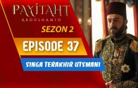 Payitaht Abdülhamid Season 2 Episode 37