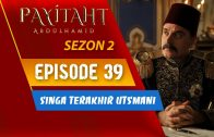 Payitaht Abdülhamid Season 2 Episode 36